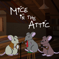 Mice in the Attic