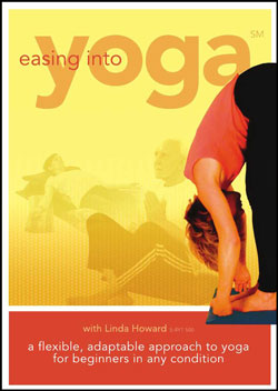 Easing Into Yoga With Linda Howard DVD